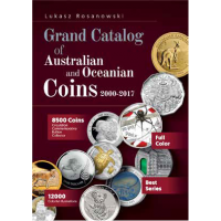 The Grand Catalogue of Australian and Oceanian Coins 2000 - 2017