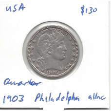 USA 1903 Quarter (Philadelphia) aUnc